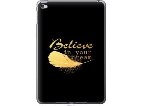 Чехол на iPad mini 4 Верь в свою мечту (3748u-1247-22700)