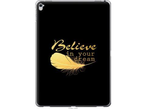 Чехол на iPad Pro 12.9 2017 Верь в свою мечту (3748u-1549-22700)