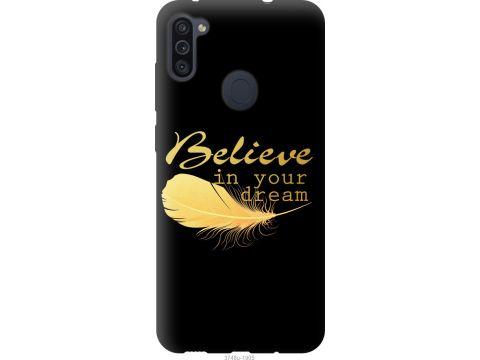 Чехол на Samsung Galaxy A11 A115F Верь в свою мечту (3748u-2012-22700)