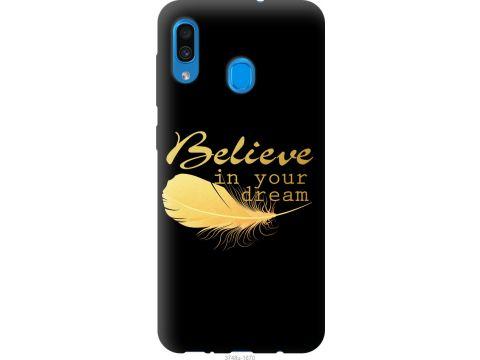 Чехол на Samsung Galaxy A20 2019 A205F Верь в свою мечту (3748t-1761-22700)