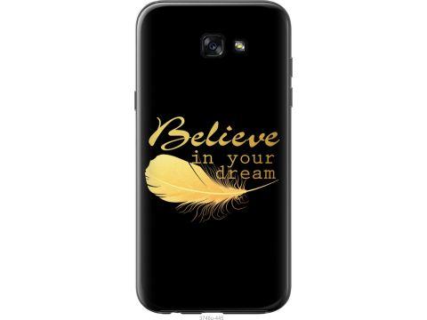 Чехол на Samsung Galaxy A7 (2017) Верь в свою мечту (3748t-445-22700)