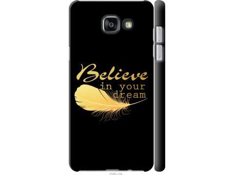 Чехол на Samsung Galaxy A5 (2016) A510F Верь в свою мечту (3748c-158-22700)