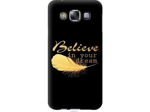 Чехол на Samsung Galaxy E5 E500H Верь в свою мечту (3748u-82-22700)
