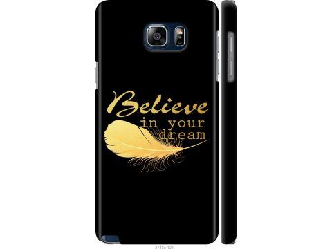 Чехол на Samsung Galaxy Note 5 N920C Верь в свою мечту (3748m-127-22700)