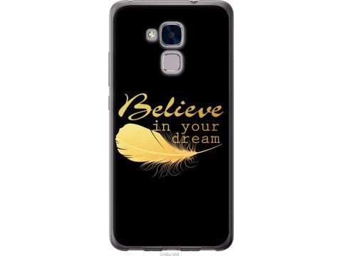 Чехол на Huawei Honor 5C Верь в свою мечту (3748t-356-22700)