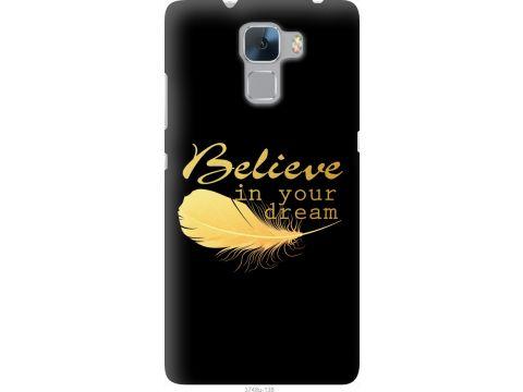 Чехол на Huawei Honor 7 Верь в свою мечту (3748u-138-22700)