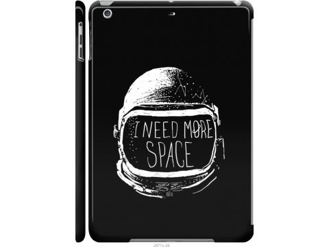 Чехол на iPad 5 (Air) I need more space (2877c-26-22700)