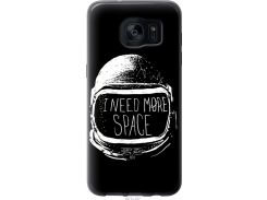 Чехол на Samsung Galaxy S7 Edge G935F I need more space (2877u-257-22700)