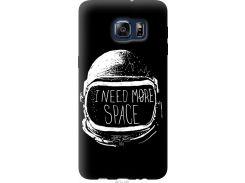 Чехол на Samsung Galaxy S6 Edge Plus G928 I need more space (2877u-189-22700)