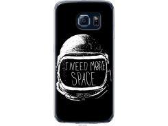 Чехол на Samsung Galaxy S6 G920 I need more space (2877u-80-22700)