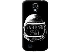 Чехол на Samsung Galaxy S4 i9500 I need more space (2877u-13-22700)